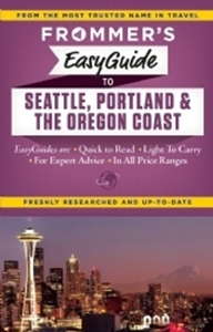 Picture of Frommer's Seattle, Portland and the Oregon Coast EasyGuide