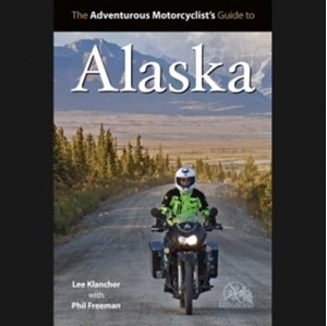 Picture of The Adventurous Motorcyclist's Guide to Alaska